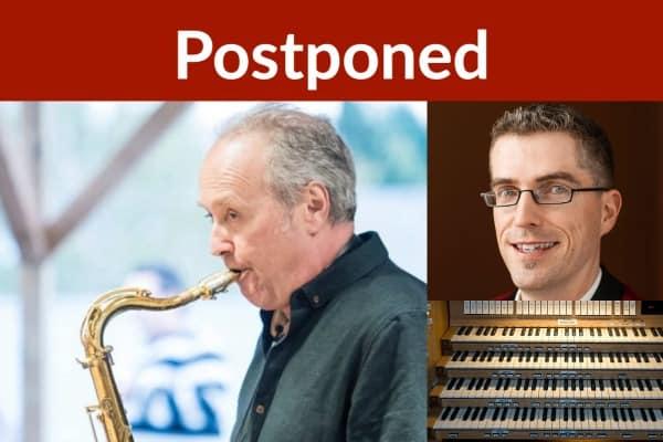 postponed Savoie (saxophone) & Brouillette (Organ)